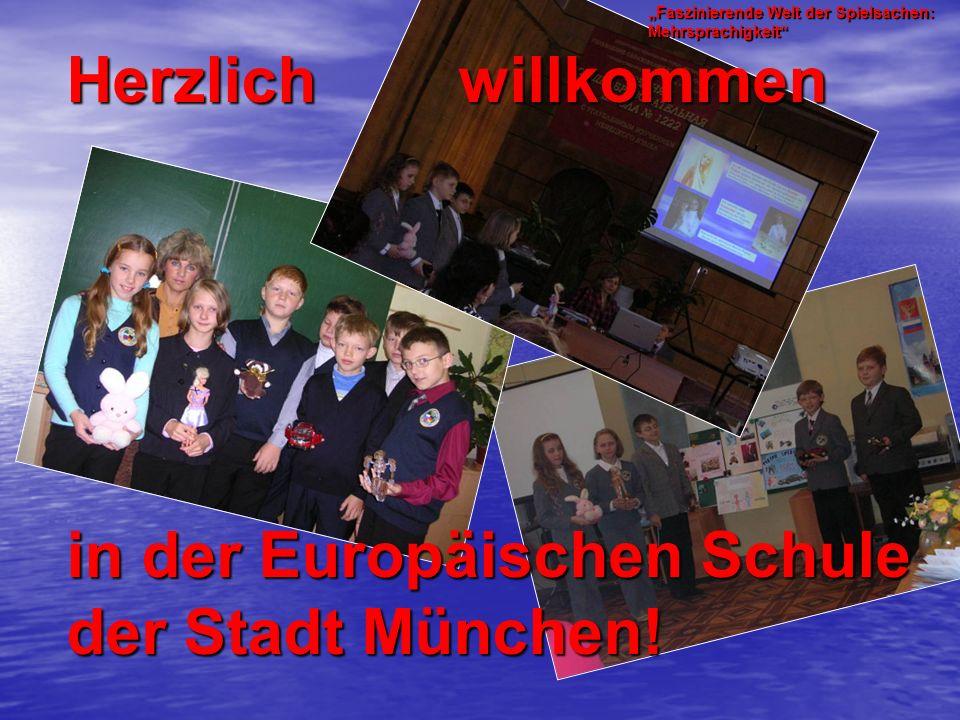 Herzlich willkommen in der Europäischen Schule der Stadt München.