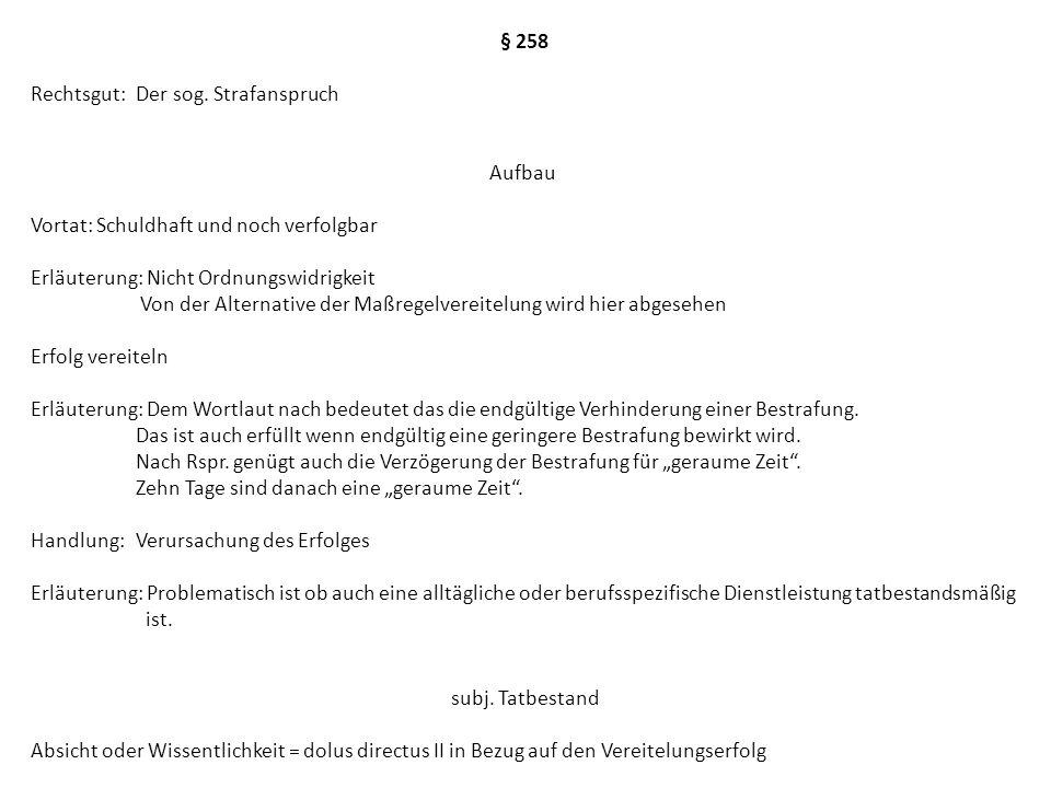 § 258 Rechtsgut:Der sog.