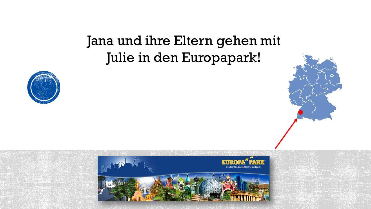 Jana und ihre Eltern gehen mit Julie in den Europapark!