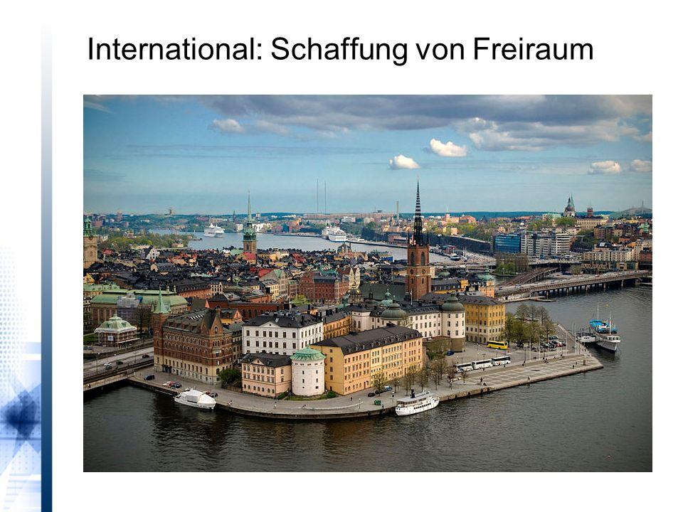 International: Schaffung von Freiraum