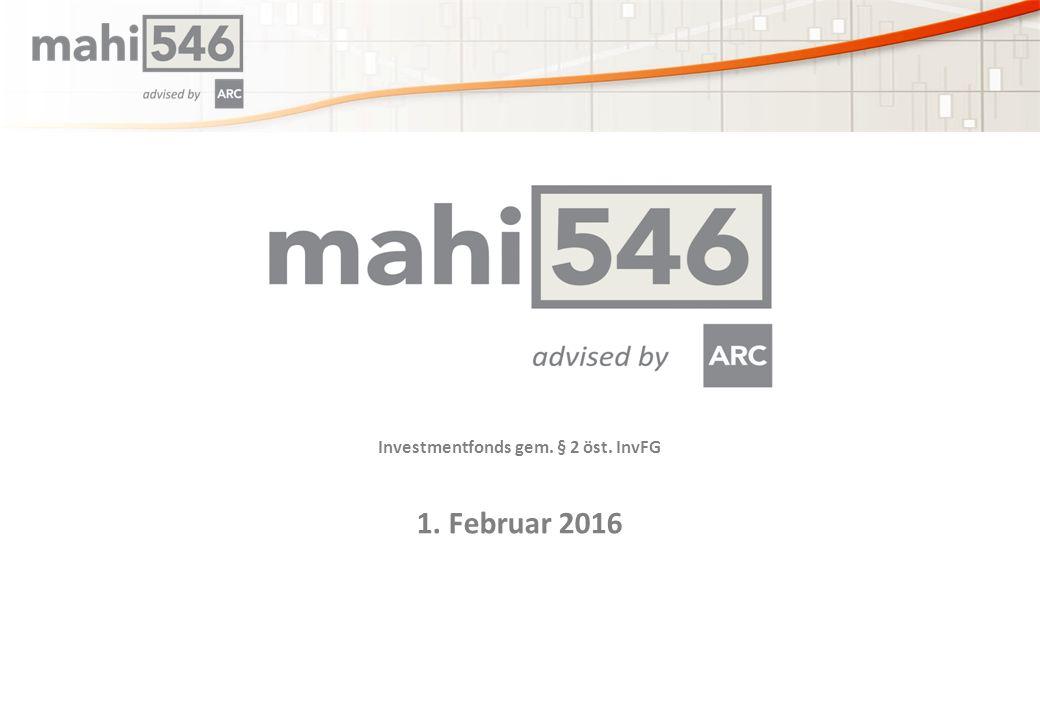 Investmentfonds gem. § 2 öst. InvFG 1. Februar 2016