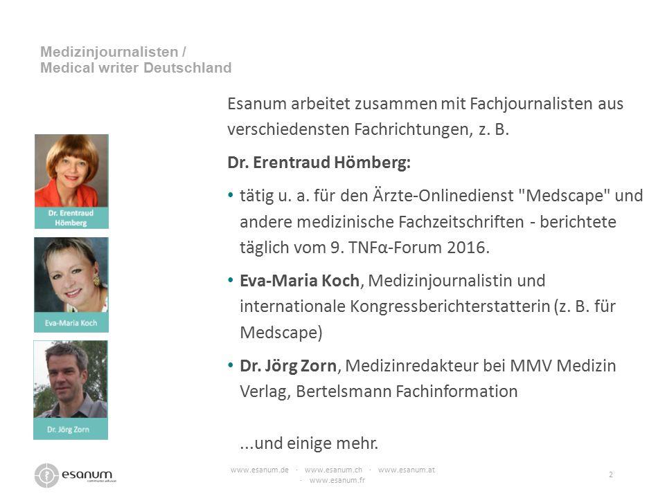 Esanum arbeitet zusammen mit Fachjournalisten aus verschiedensten Fachrichtungen, z. B. Dr. Erentraud Hömberg: tätig u. a. für den Ärzte-Onlinedienst