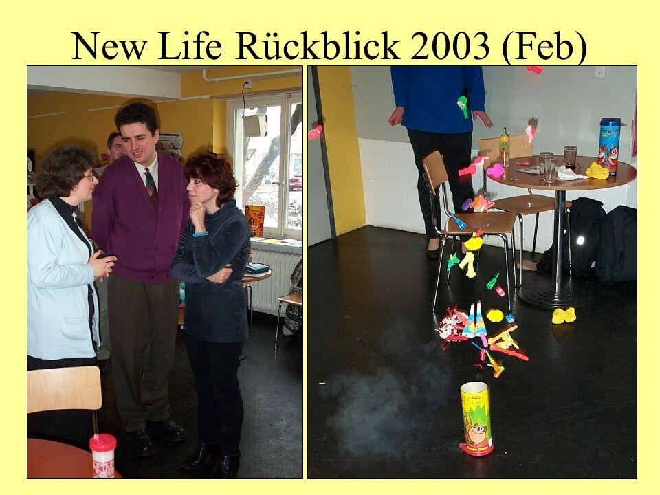 New Life Rückblick 2003 (Feb)