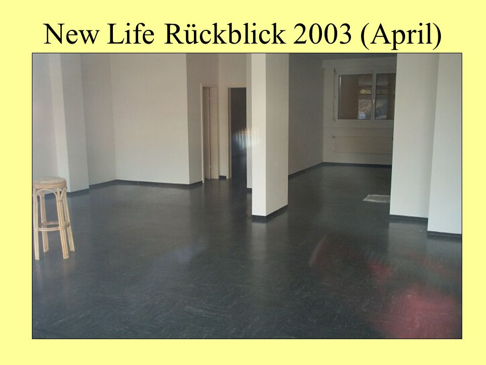 New Life Rückblick 2003 (April)