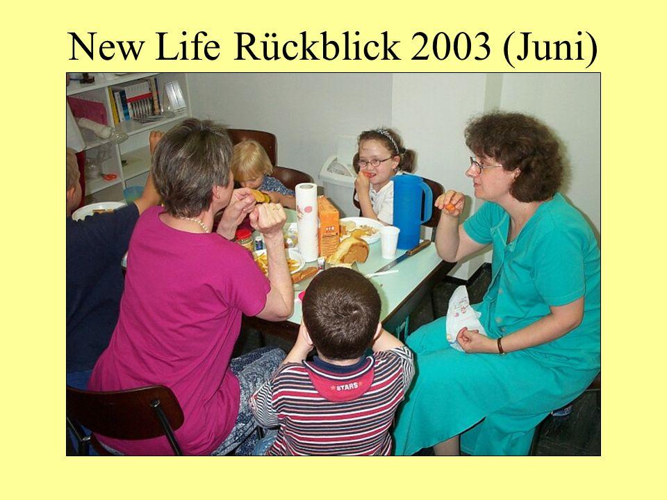 New Life Rückblick 2003 (Juni)