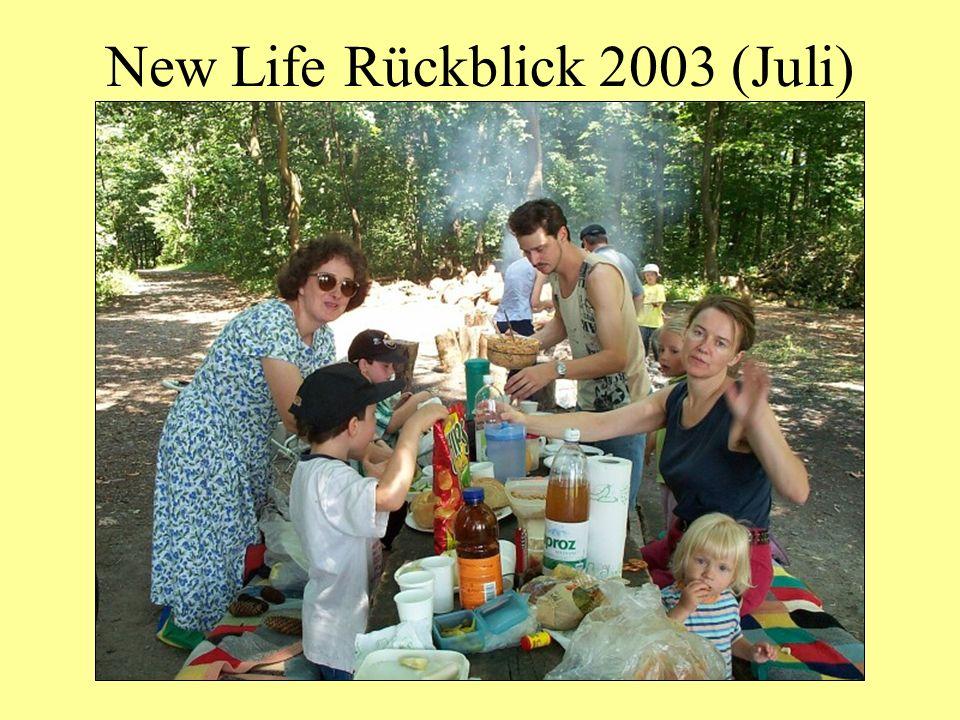 New Life Rückblick 2003 (Juli)