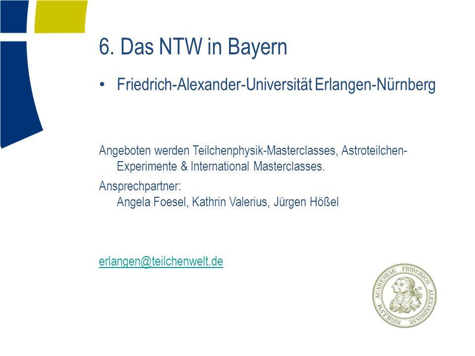Friedrich-Alexander-Universität Erlangen-Nürnberg Angeboten werden Teilchenphysik-Masterclasses, Astroteilchen- Experimente & International Masterclas