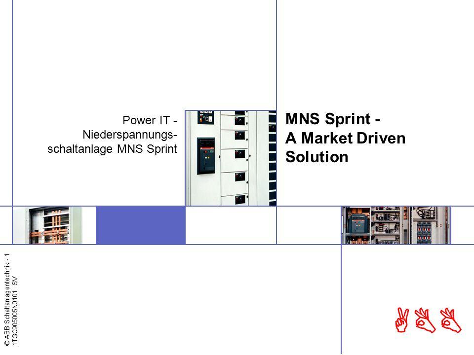 © ABB Schaltanlagentechnik - 2 1TGC905005N0101 ABB MMMM MMMM MNS Sprint in Industrieanwendungen
