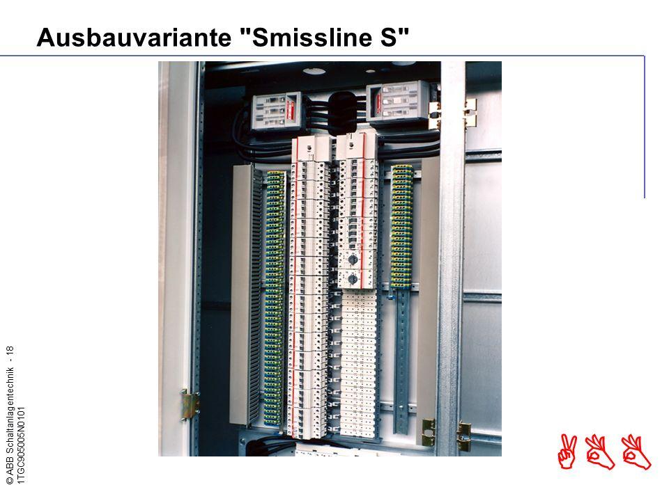 © ABB Schaltanlagentechnik - 18 1TGC905005N0101 ABB Ausbauvariante