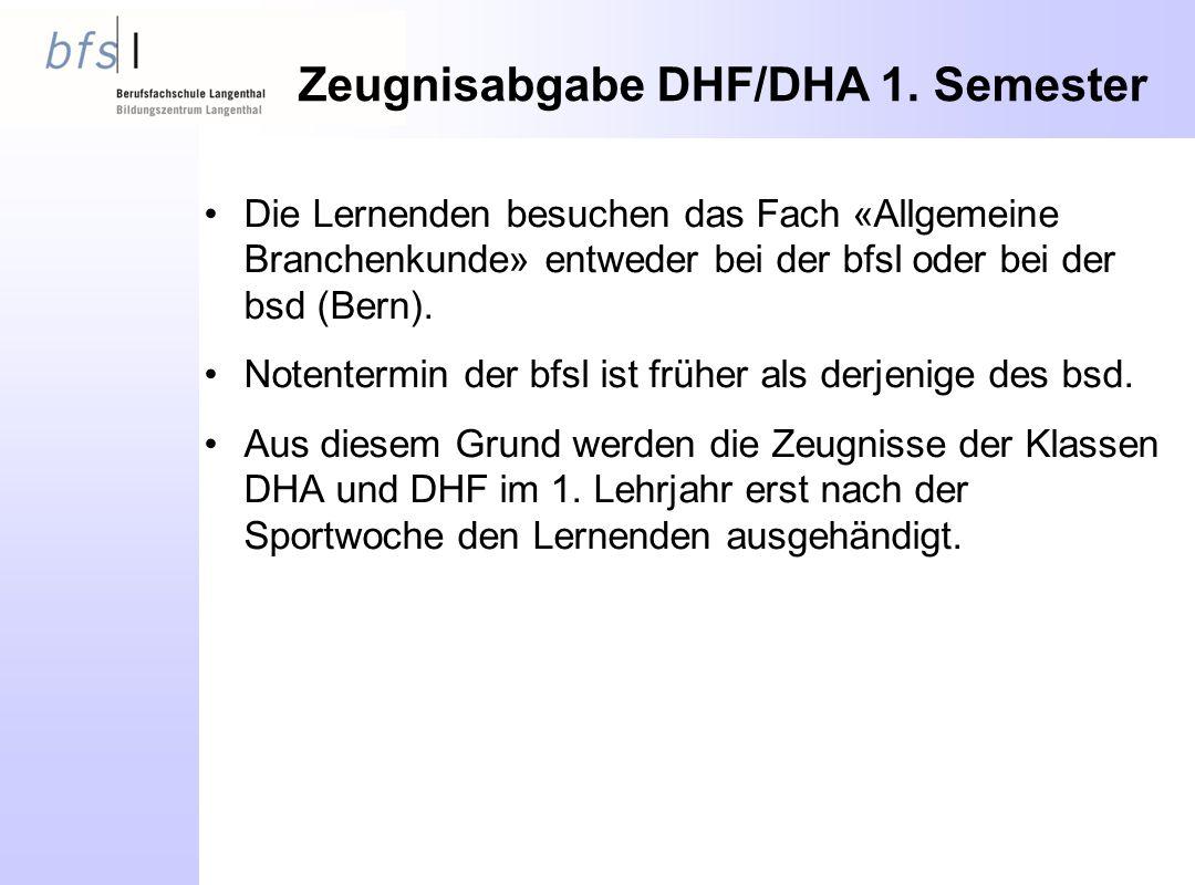 Zeugnisabgabe DHF/DHA 1.