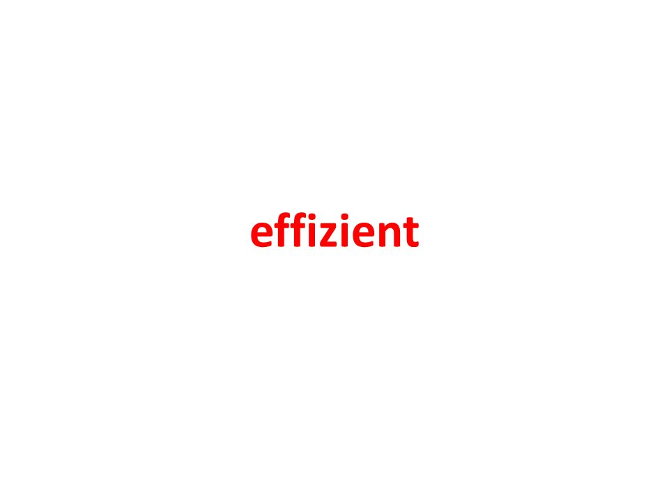effizient