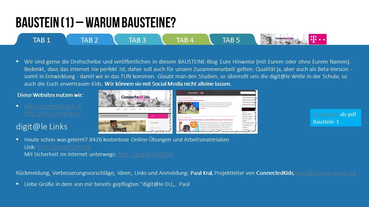 TAB 5TAB 4TAB 3TAB 2TAB 1  Wir sind gerne die Drehscheibe und veröffentlichen in diesem BAUSTEINE-Blog Eure Hinweise (mit Eurem oder ohne Eurem Namen).