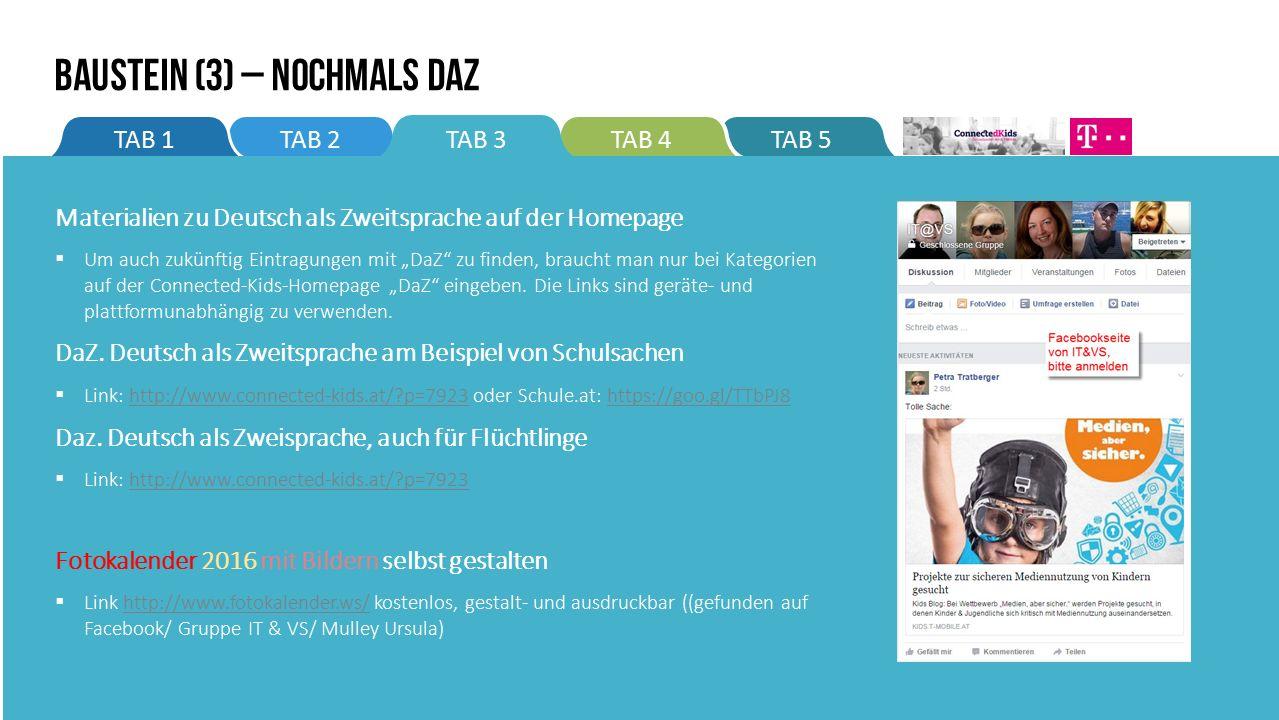 """TAB 5TAB 4TAB 2TAB 1TAB 3 BAUSTEIN (3) – Nochmals DaZ Materialien zu Deutsch als Zweitsprache auf der Homepage  Um auch zukünftig Eintragungen mit """"DaZ zu finden, braucht man nur bei Kategorien auf der Connected-Kids-Homepage """"DaZ eingeben."""
