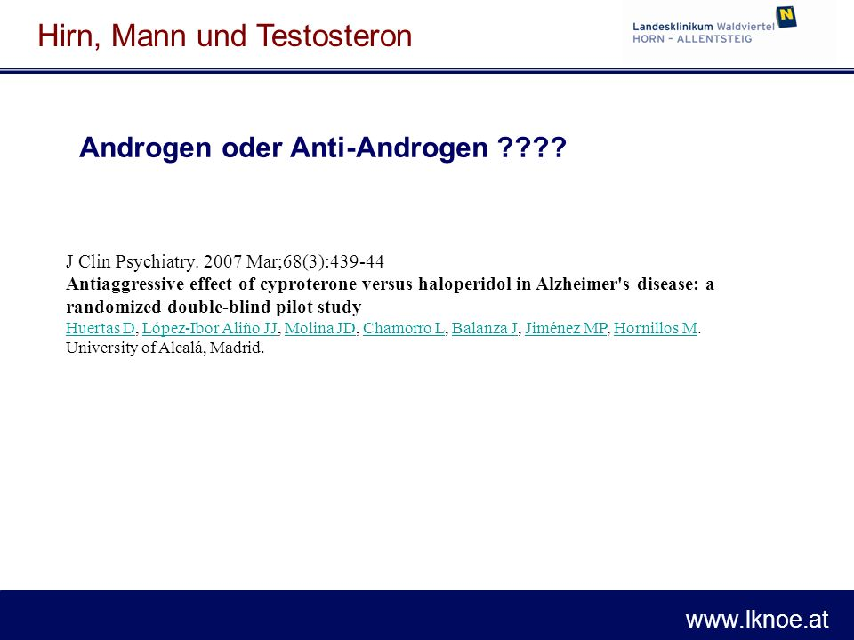 www.lknoe.at Hirn, Mann und Testosteron J Clin Psychiatry.