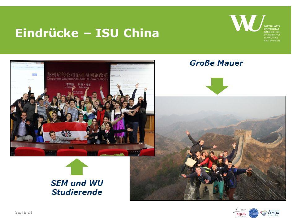 Eindrücke – ISU China SEITE 21 SEM und WU Studierende Große Mauer