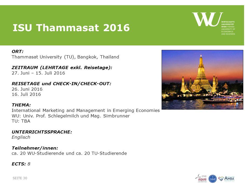 ISU Thammasat 2016 ORT: Thammasat University (TU), Bangkok, Thailand ZEITRAUM (LEHRTAGE exkl.