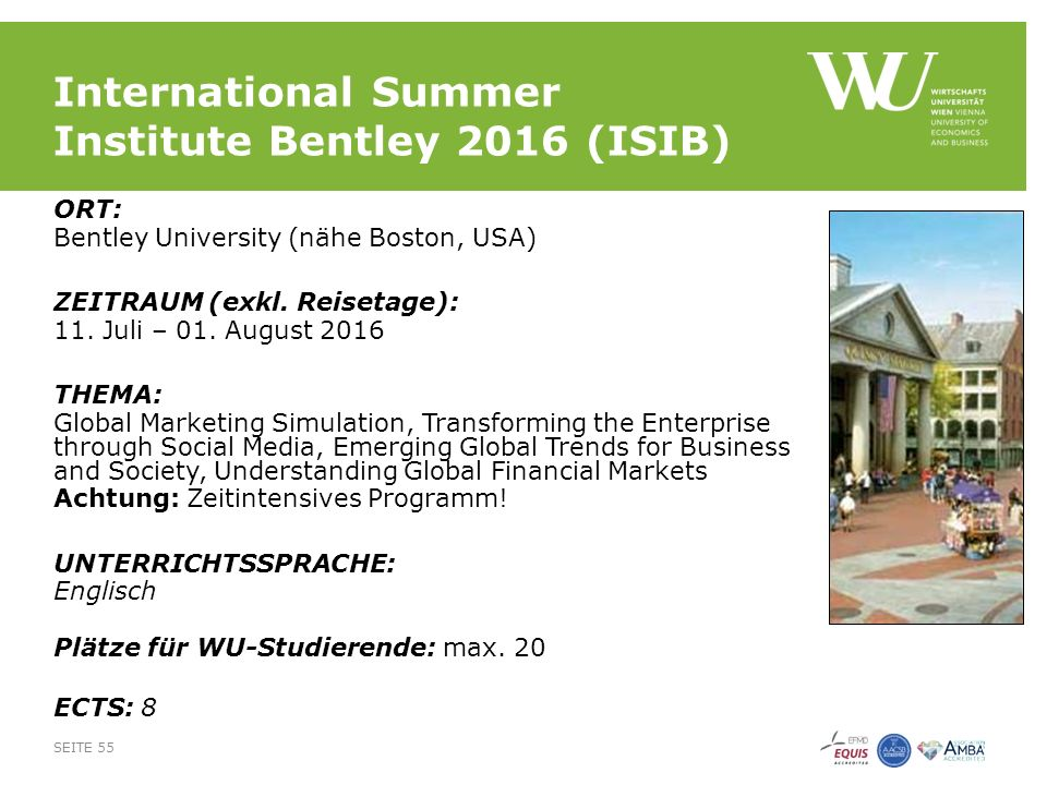 International Summer Institute Bentley 2016 (ISIB) ORT: Bentley University (nähe Boston, USA) ZEITRAUM (exkl.