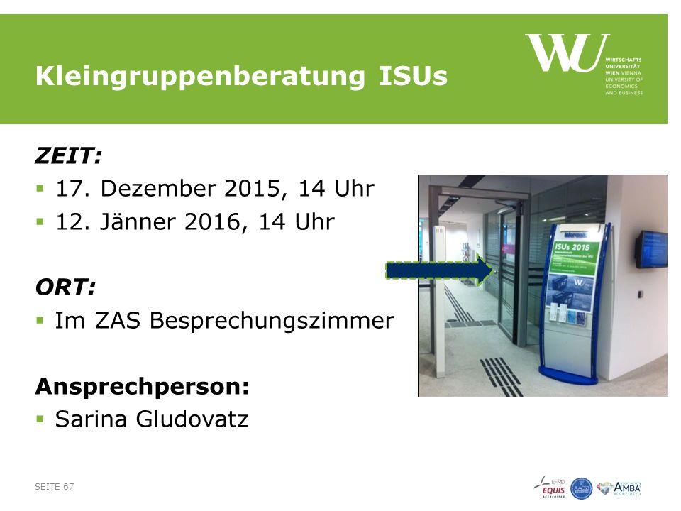 Kleingruppenberatung ISUs ZEIT:  17. Dezember 2015, 14 Uhr  12.