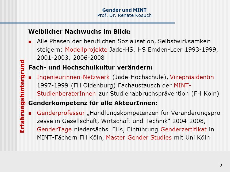 13 Gender und MINT Prof.Dr. Renate Kosuch Was tun.