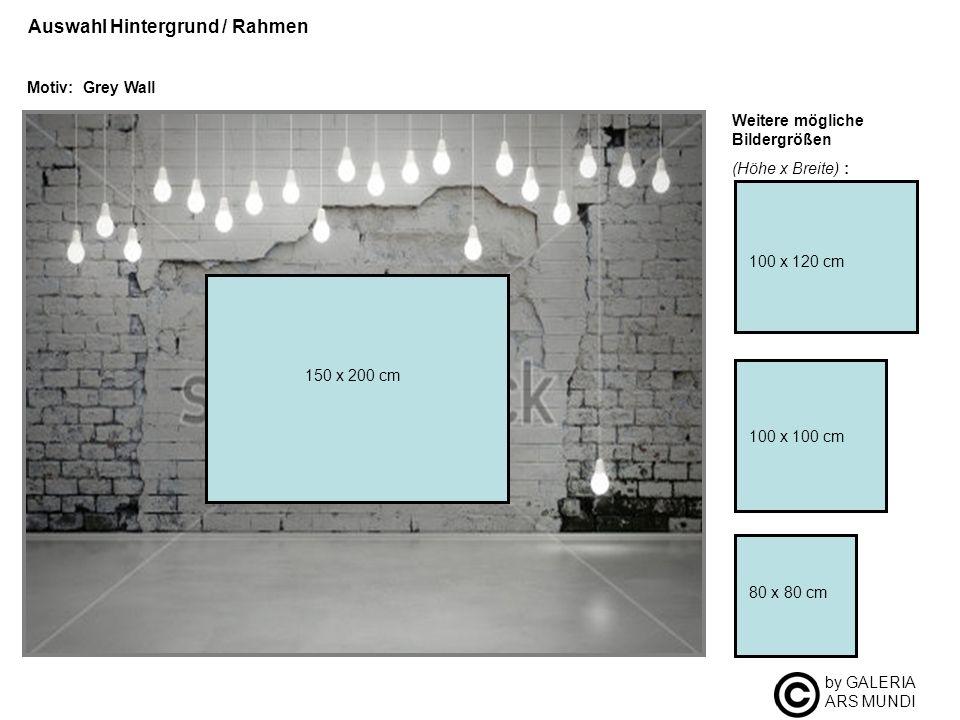 by GALERIA ARS MUNDI Auswahl Hintergrund / Rahmen Motiv: Grey Wall Weitere mögliche Bildergrößen (Höhe x Breite) : 100 x 100 cm 80 x 80 cm 100 x 120 c