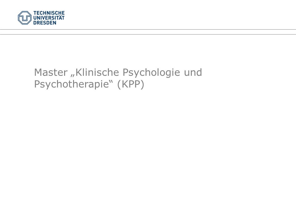 """Master """"Klinische Psychologie und Psychotherapie"""" (KPP)"""