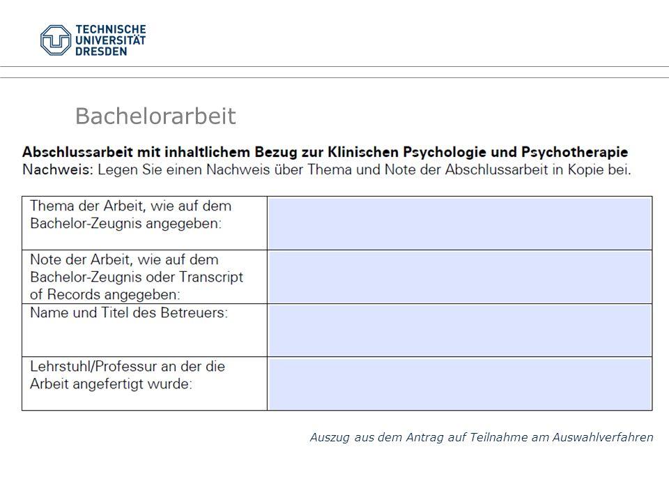 Auszug aus dem Antrag auf Teilnahme am Auswahlverfahren Bachelorarbeit
