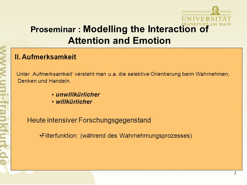 3 Proseminar : Modelling the Interaction of Attention and Emotion II.