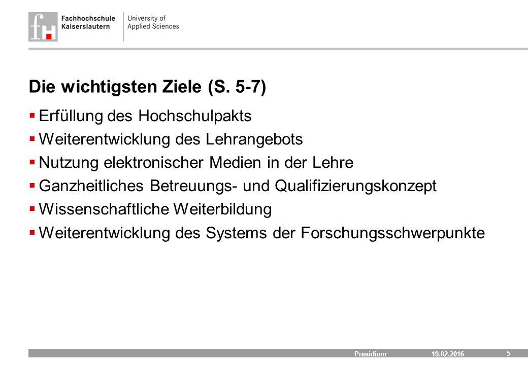 19.02.2016 Präsidium 5 Die wichtigsten Ziele (S.