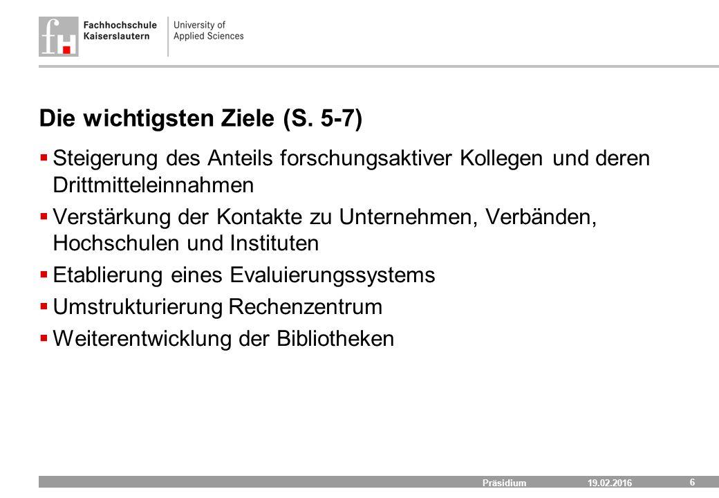 19.02.2016 Präsidium 6 Die wichtigsten Ziele (S.