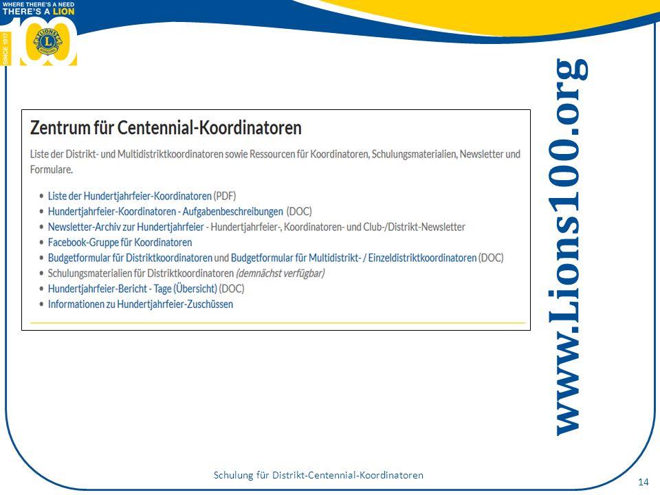 www.Lions100.org Schulung für Distrikt-Centennial-Koordinatoren 14