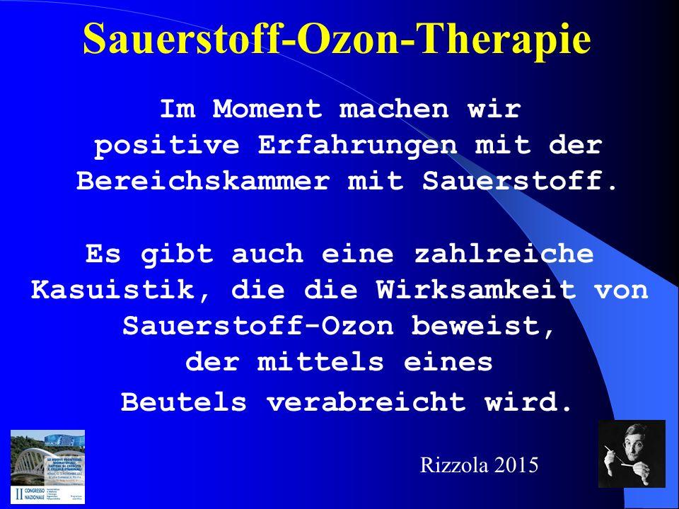 Sauerstoff-Ozon-Therapie Im Moment machen wir positive Erfahrungen mit der Bereichskammer mit Sauerstoff.