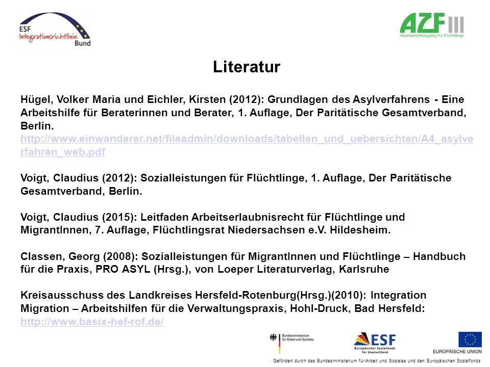 Gefördert durch das Bundesministerium für Arbeit und Soziales und den Europäischen Sozialfonds Literatur Hügel, Volker Maria und Eichler, Kirsten (201