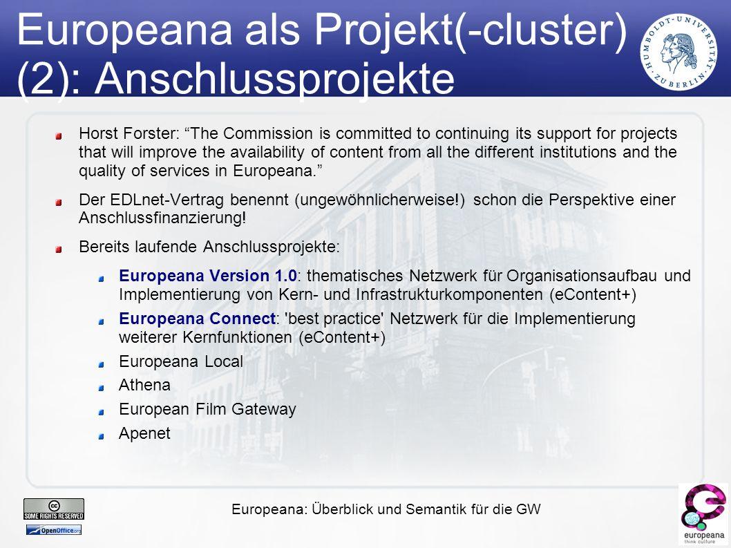 Europeana: Überblick und Semantik für die GW Document Objects, Metadata and Semantic Networks