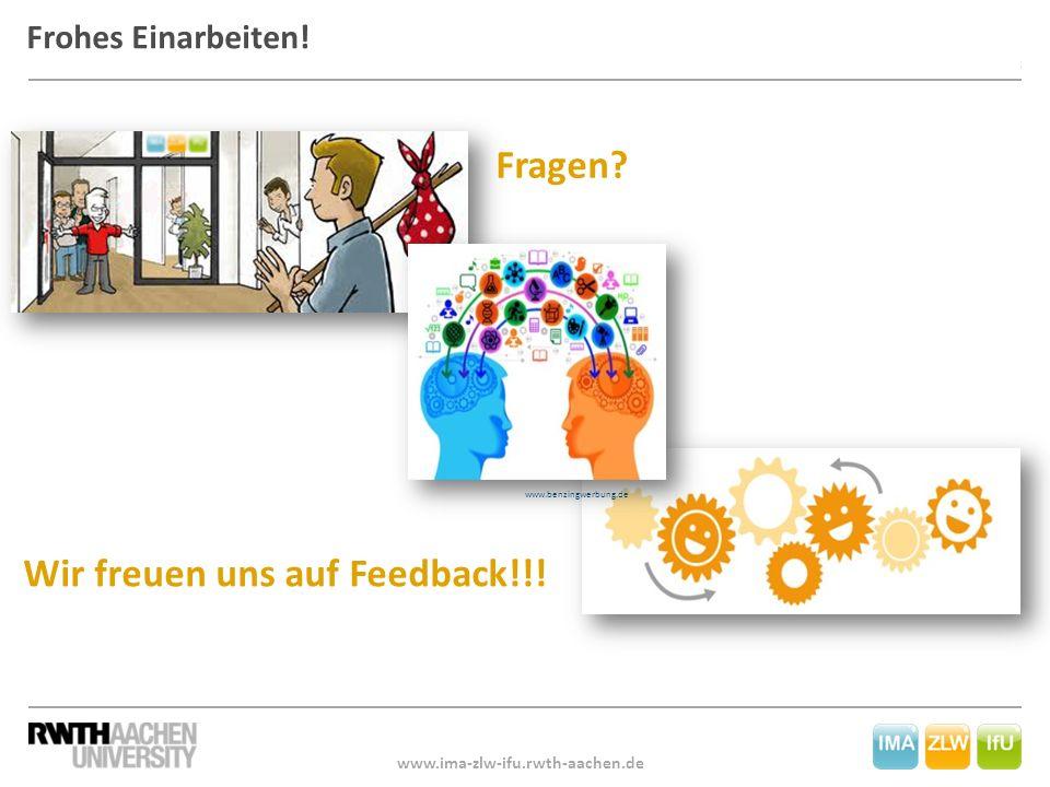 18 Für den Institutsrat: Claudia Jooß und Petra Rogic Frohes Einarbeiten! Wir freuen uns auf Feedback!!! www.ima-zlw-ifu.rwth-aachen.de www.benzingwer