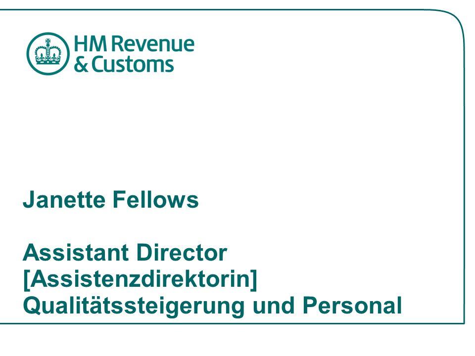 Janette Fellows Assistant Director [Assistenzdirektorin] Qualitätssteigerung und Personal.
