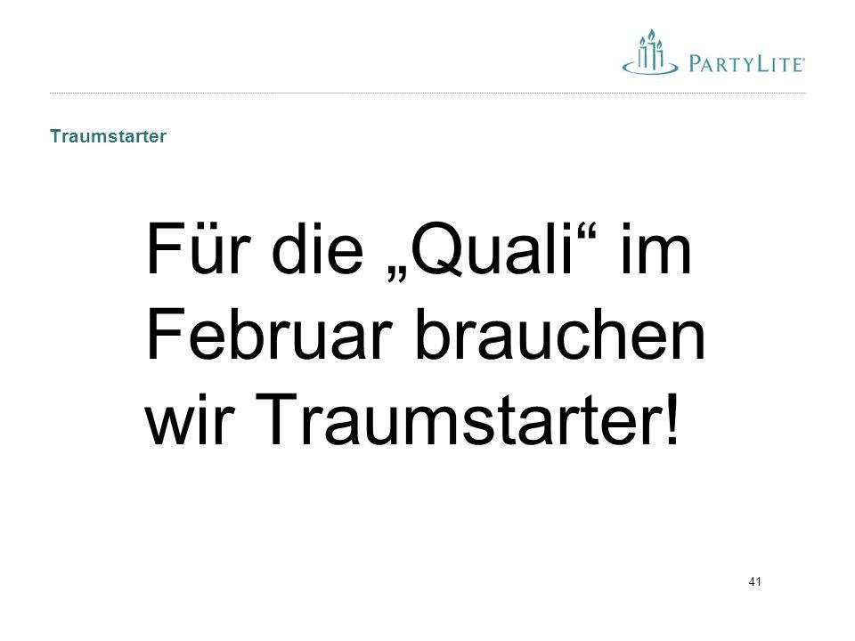 """41 Traumstarter Für die """"Quali im Februar brauchen wir Traumstarter!"""