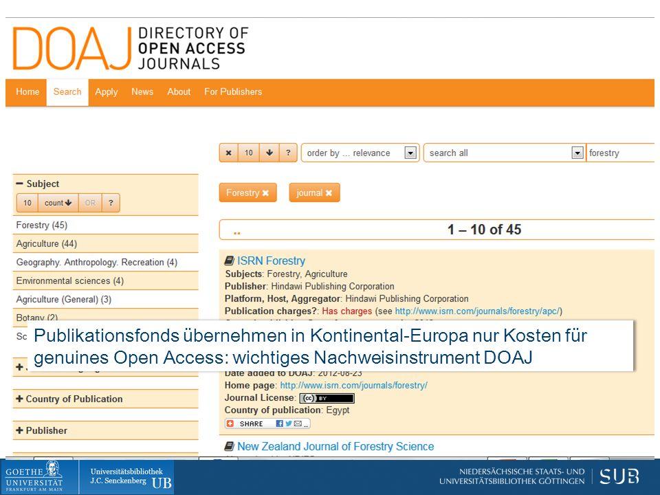 Publikationsfonds übernehmen in Kontinental-Europa nur Kosten für genuines Open Access: wichtiges Nachweisinstrument DOAJ
