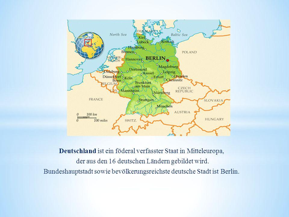 Deutschland ist ein föderal verfasster Staat in Mitteleuropa, der aus den 16 deutschen Ländern gebildet wird.
