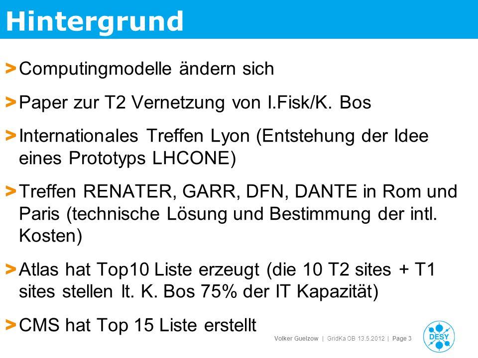 Volker Guelzow | GridKa OB 13.5.2012 | Page 3 Hintergrund > Computingmodelle ändern sich > Paper zur T2 Vernetzung von I.Fisk/K.