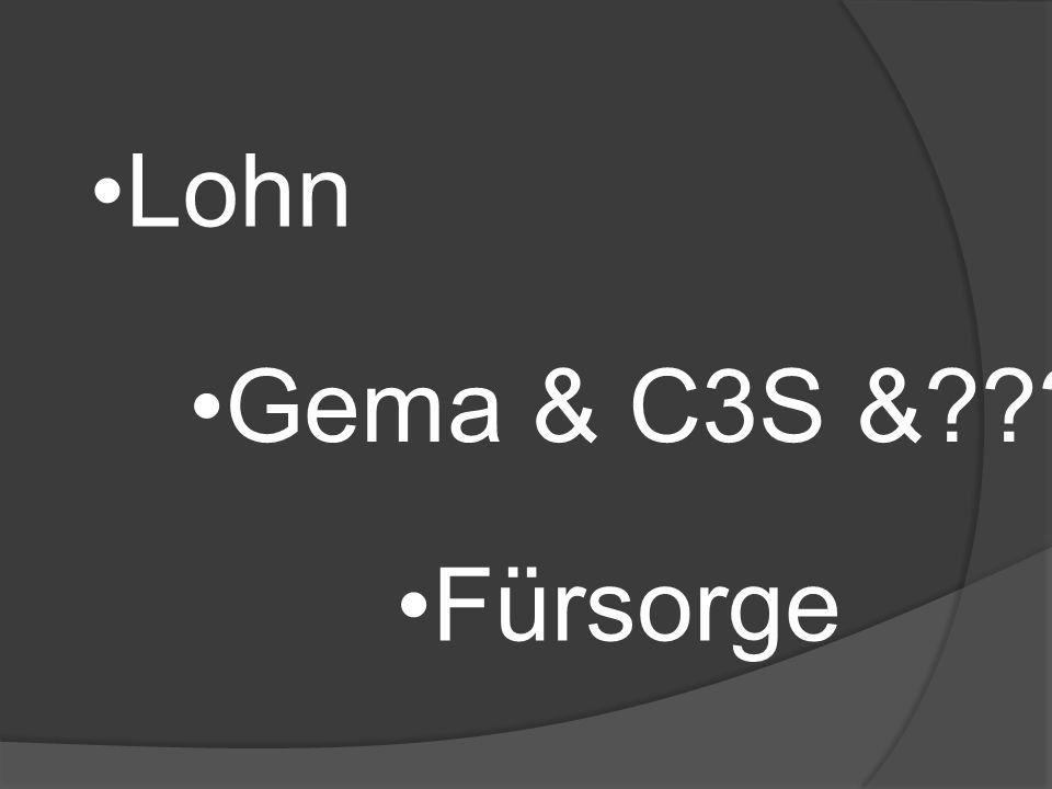 Gema & C3S & Lohn Fürsorge