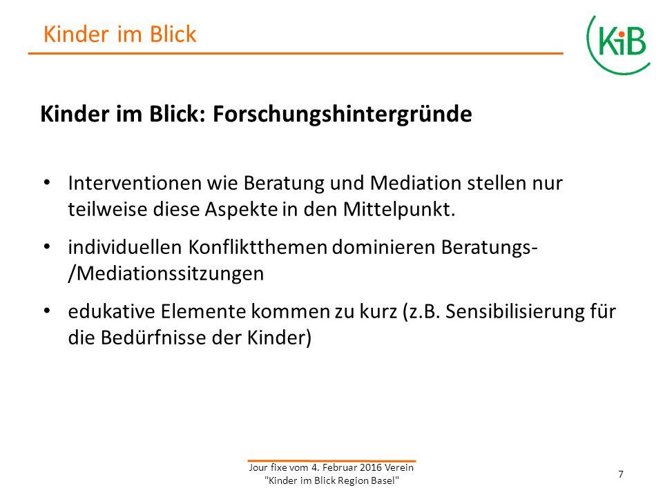 Kosten und Anmeldung Anmeldung: direkt bei der Familien-, Paar- und Erziehungsberatung (fabe) oder über Homepage: www.kinderimblick.ch Jour fixe vom 4.