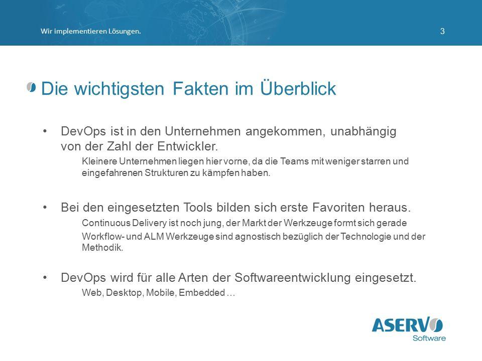 Weiterführende Informationen und Angebote SCM http://www.aservo.com/training/migration-von-x-nach-githttp://www.aservo.com/training/migration-von-x-nach-git CD http://www.aservo.com/training/continuous-deliveryhttp://www.aservo.com/training/continuous-delivery Agile http://www.aservo.com/consulting/agilerequirements/agile-infrstructure-checkhttp://www.aservo.com/consulting/agilerequirements/agile-infrstructure-check 360 ° DevOps Assessment.