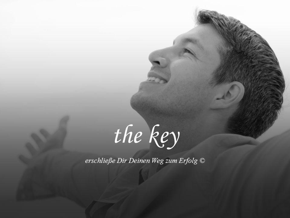 the key erschließe Dir Deinen Weg zum Erfolg ©
