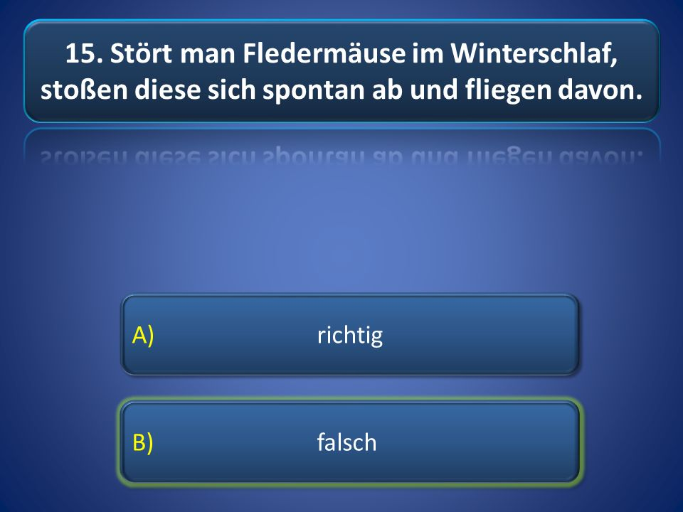 A) richtig B) falsch