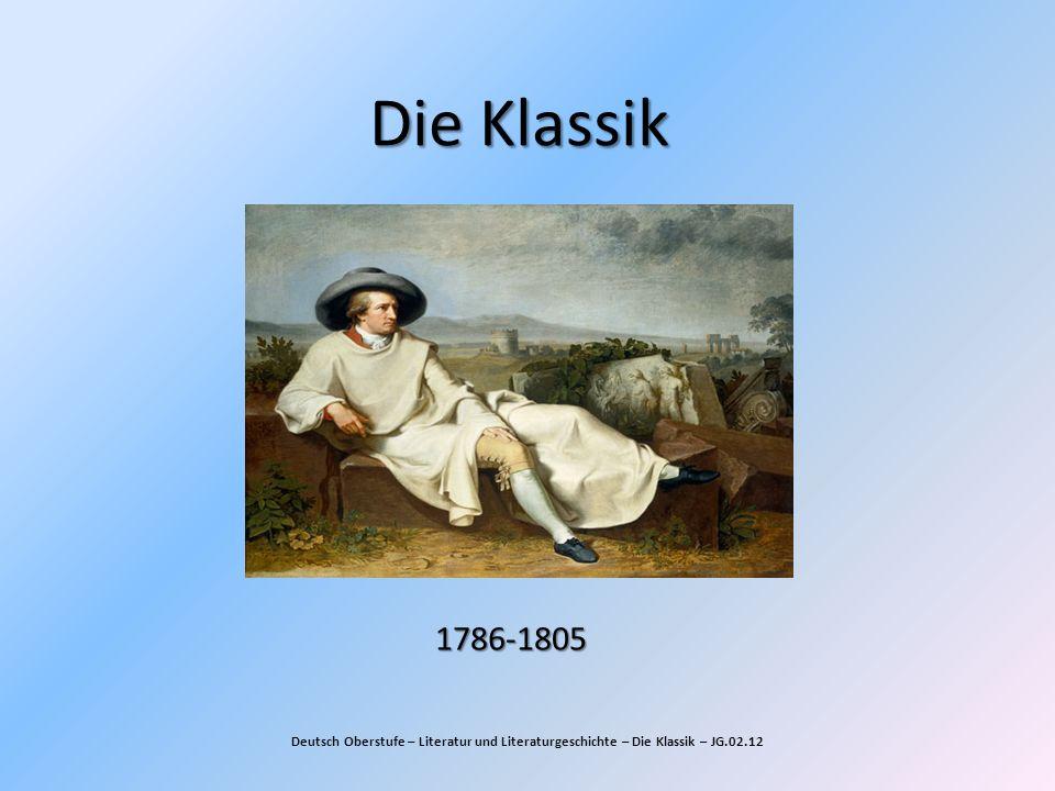 Die Klassik Deutsch Oberstufe – Literatur und Literaturgeschichte – Die Klassik – JG.02.12 1786-1805