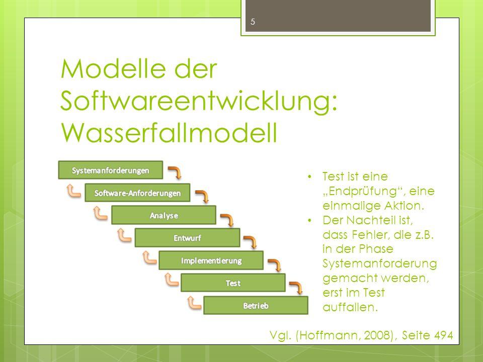 """Modelle der Softwareentwicklung: Wasserfallmodell 5 Test ist eine """"Endprüfung , eine einmalige Aktion."""