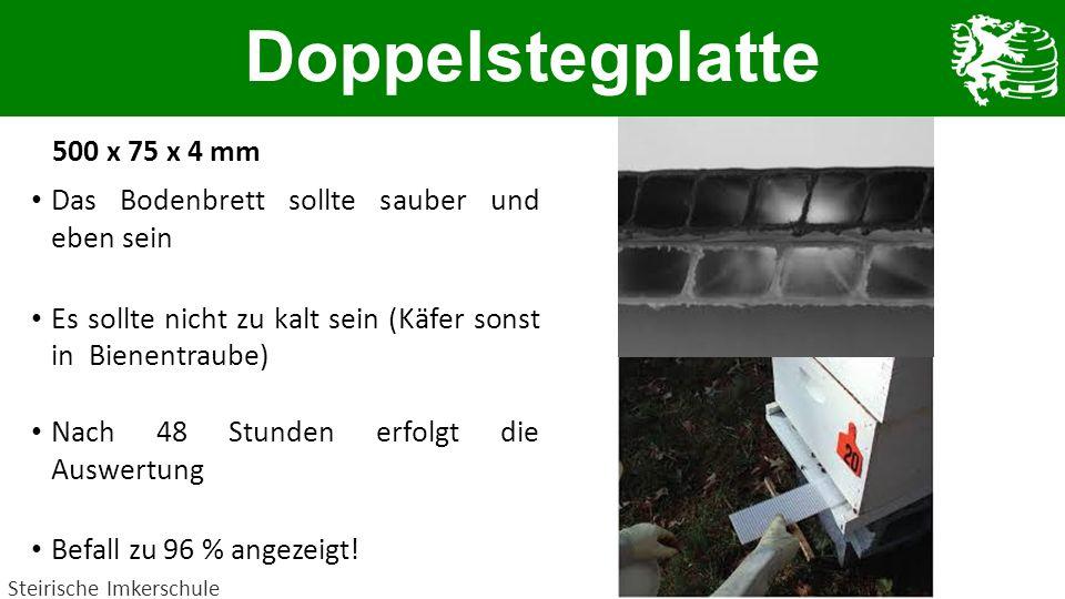Doppelstegplatte 500 x 75 x 4 mm Das Bodenbrett sollte sauber und eben sein Es sollte nicht zu kalt sein (Käfer sonst in Bienentraube) Nach 48 Stunden