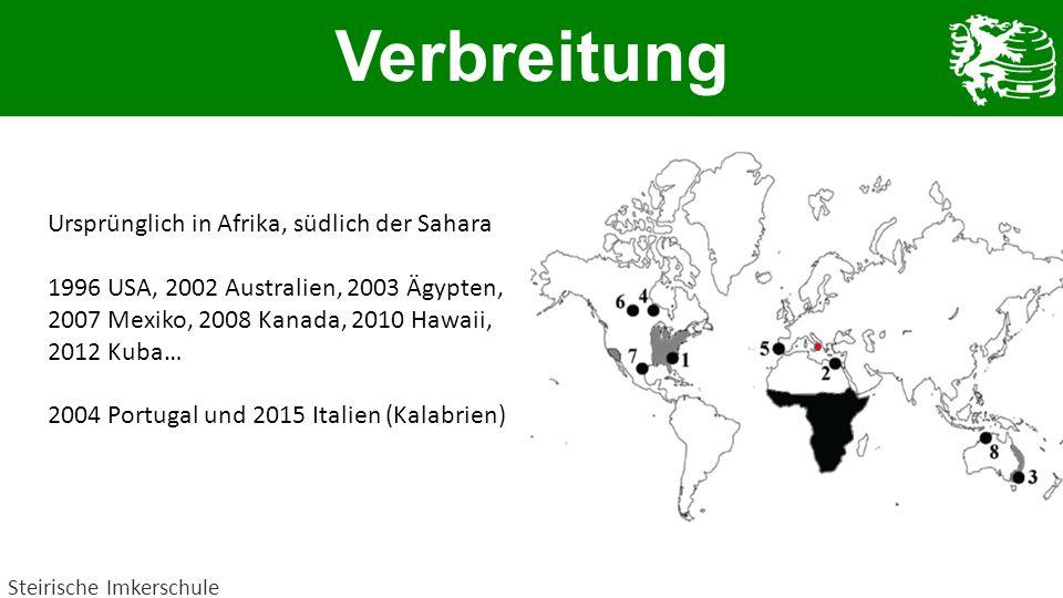 Verbreitung Steirische Imkerschule Ursprünglich in Afrika, südlich der Sahara 1996 USA, 2002 Australien, 2003 Ägypten, 2007 Mexiko, 2008 Kanada, 2010