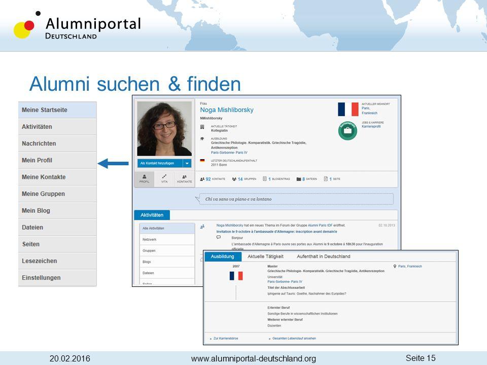 Seite 15 Alumni suchen & finden 20.02.2016www.alumniportal-deutschland.org