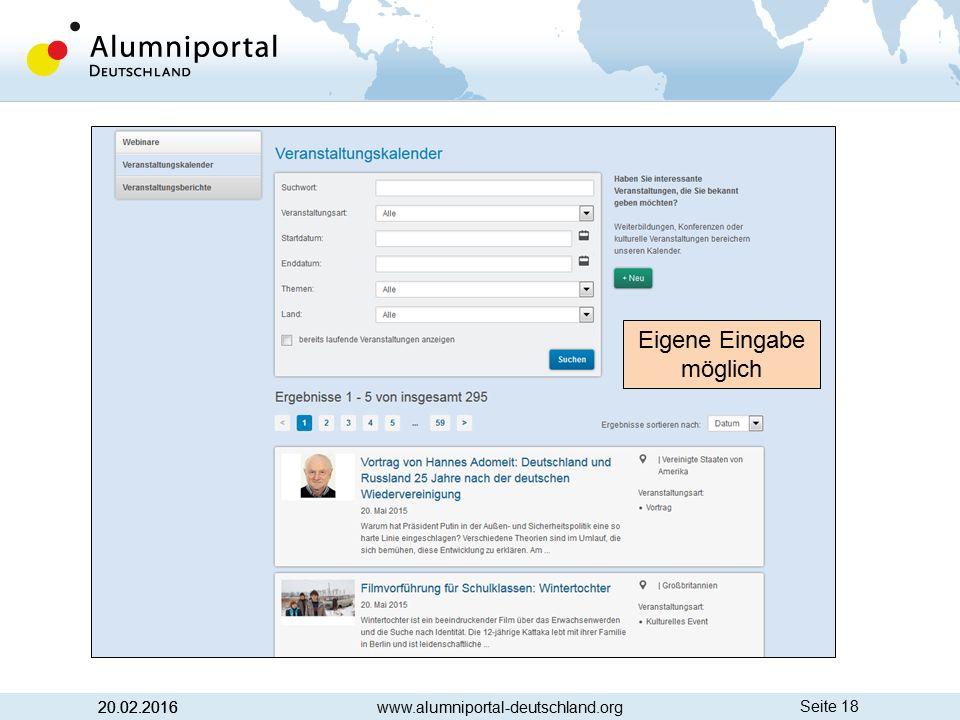 Seite 18 20.02.2016 www.alumniportal-deutschland.org Eigene Eingabe möglich